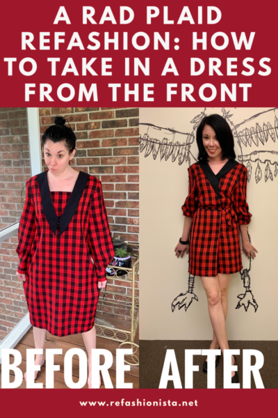refashionista how to take in a dress from the front rad plaid refashion Pinterest image