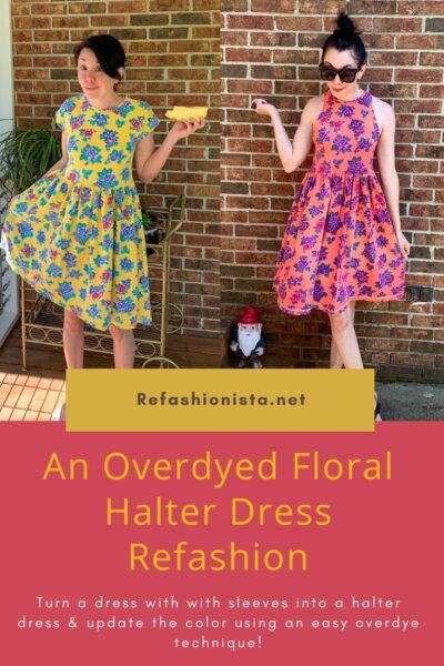 An Overdyed Floral Halter Dress DIY Refashion
