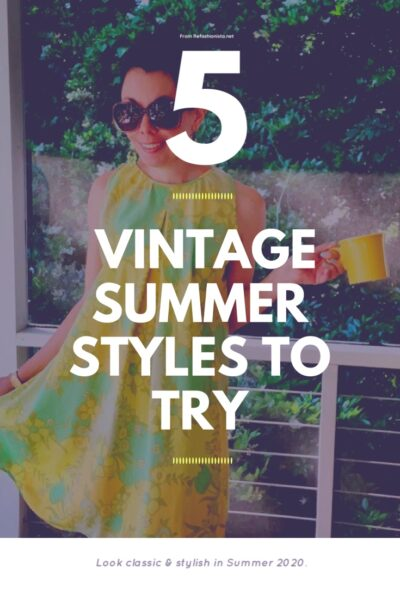 5 Vintage Summer Outfits to Try 7