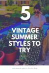 5 Vintage Summer Outfits to Try 3