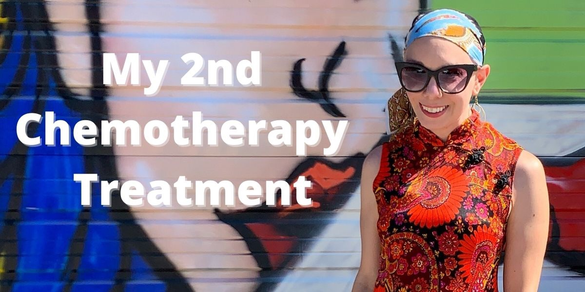 My Second Chemotherapy Treatment 1