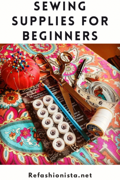 Best Sewing Supplies for Beginners: The Essential List 1