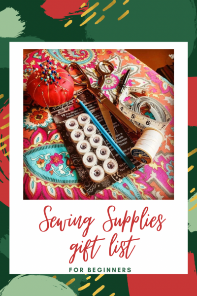 Best Sewing Supplies for Beginners: The Essential List 3