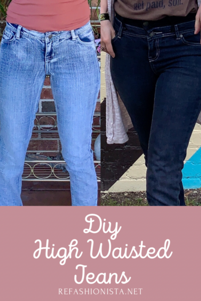 refashionista How to Make High Waisted Jeans from Low Waisted Jeans pin 2