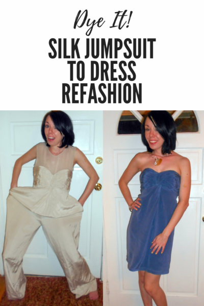 refashionista dyed silk jumpsuit to dress refashion before and after pin 4