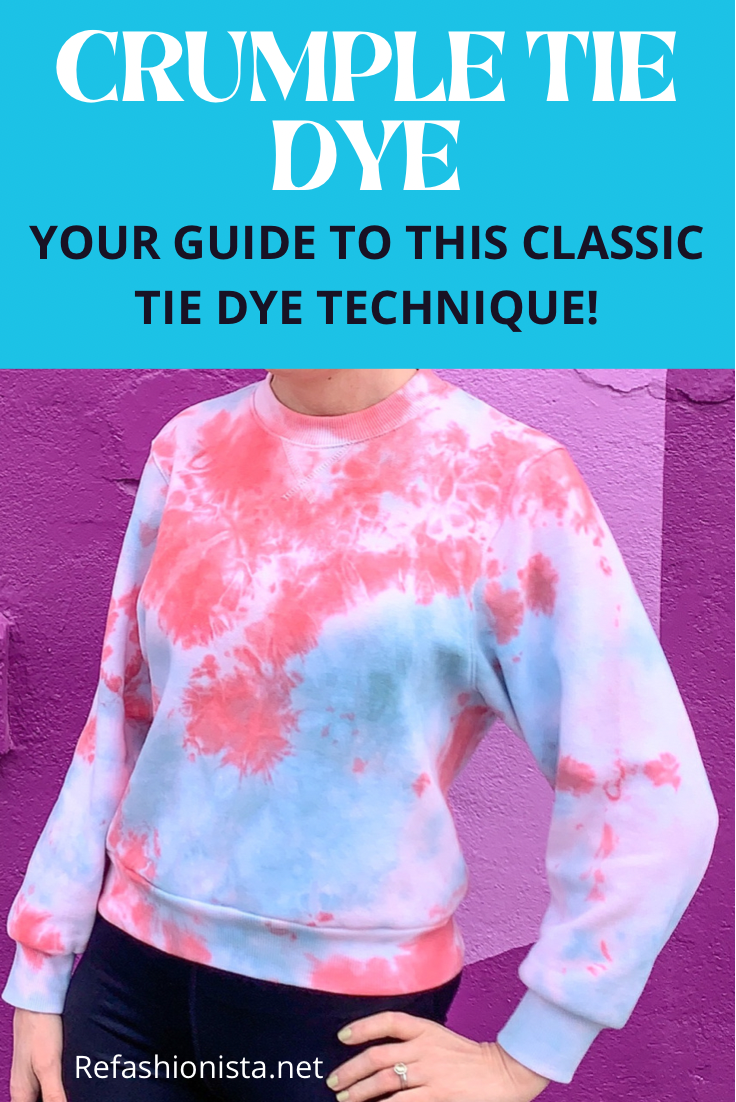 Crumple Tie Dye Technique: Sweatshirt Edition 1