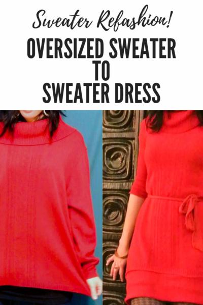 Refashionista Oversized Sweater to Sweater Dress Refashion pin 3