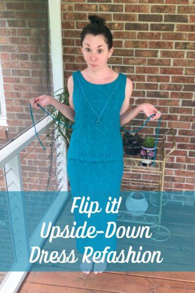Flip It! Upside-Down Dress Refashion pin 3