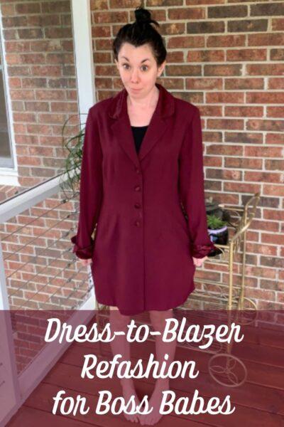 Dress to Blazer Refashion for Boss Babes Pin 2