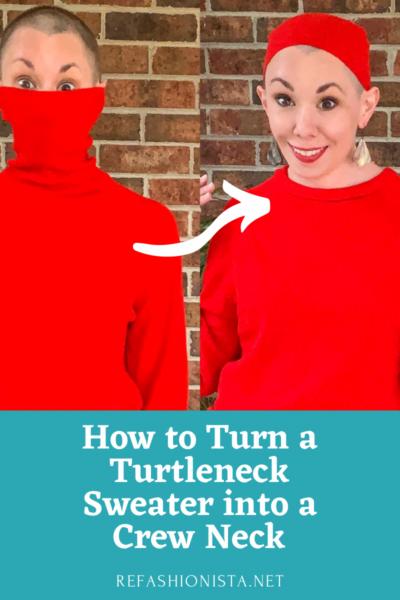 Turtleneck to Crew Neck Sweater Refashion Pin 6
