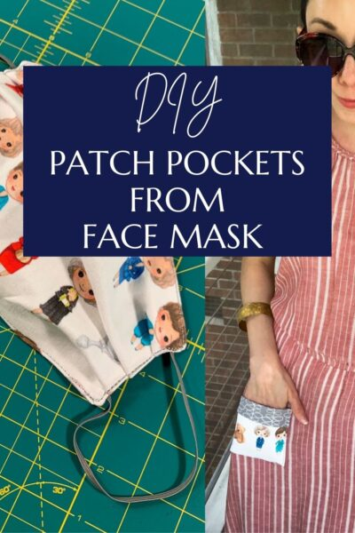 Repurposing Idea for Face Masks: Patch Pockets pin 3
